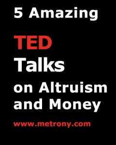 5 Amazing TED Talks on Altruism and Money
