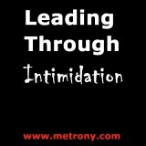 Leading-Through-Intimidation