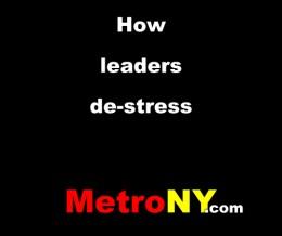 How leaders de-stress