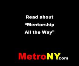 Mentorship All the Way