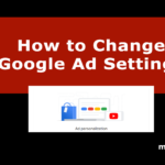Change Google Ad Settings