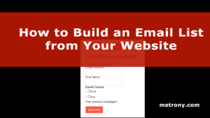 Build an Email List from Your Website