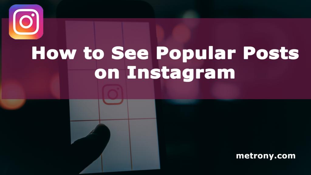 Instagram Popular Posts