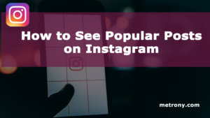 Instagram Popular Posts