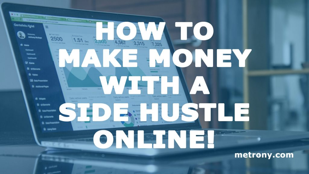 Make Money with Your Side Hustle Online!