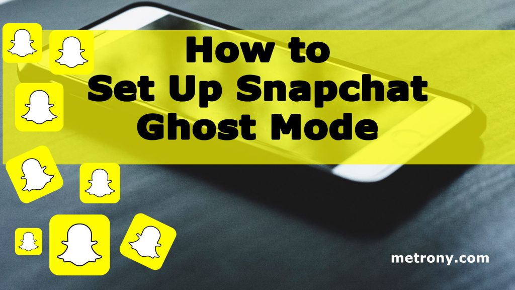 Snapchat Ghost Mode