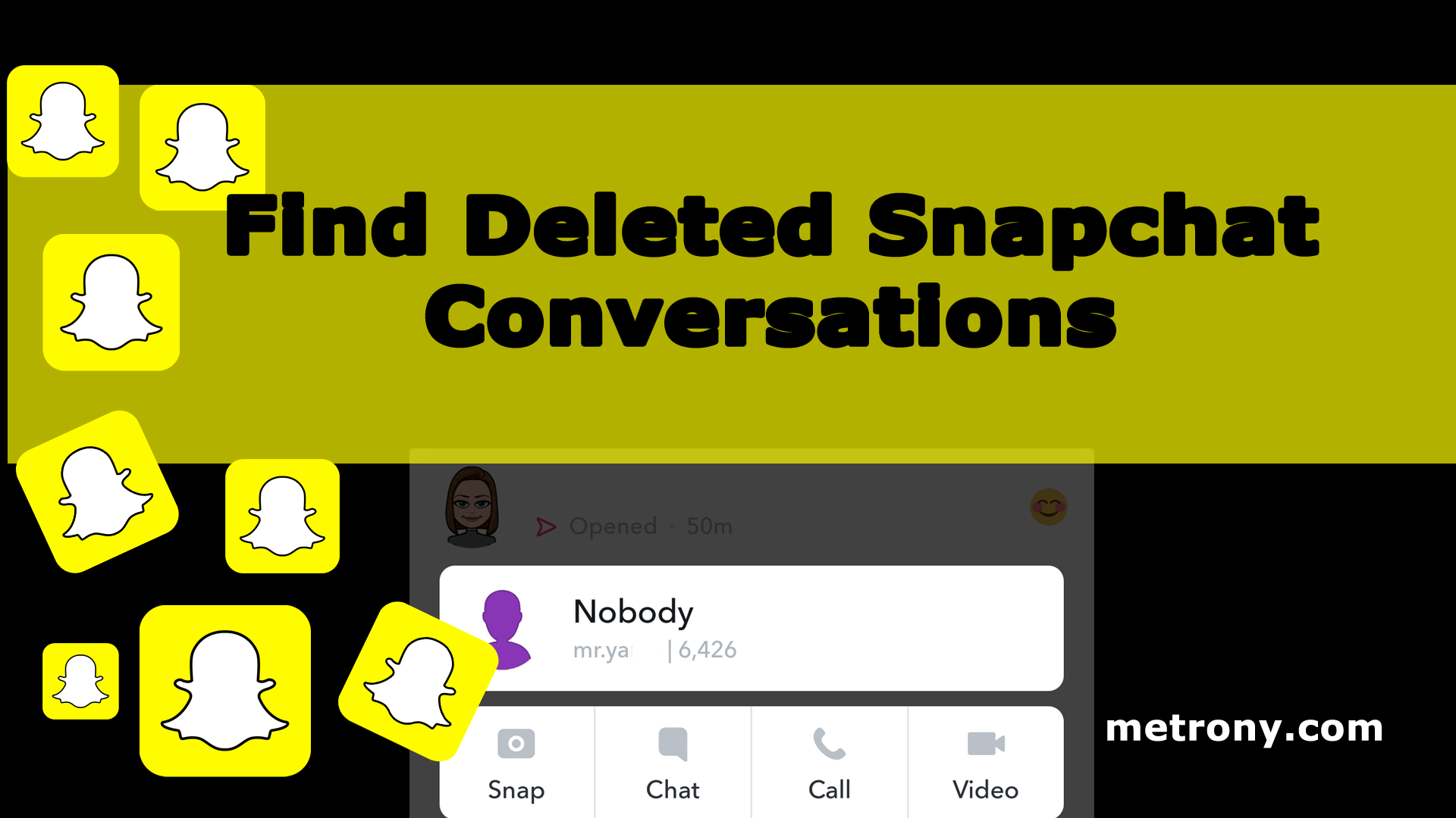 Find Deleted Snapchat Conversations - METRONY.COM